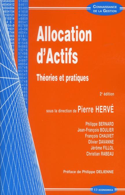 Allocation D'Actifs, 2e Edition - Theories Et Pratiques, 2e Edition