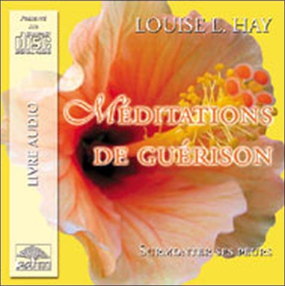 Meditations De Guerison - Surmonter Ses Peurs - Cd