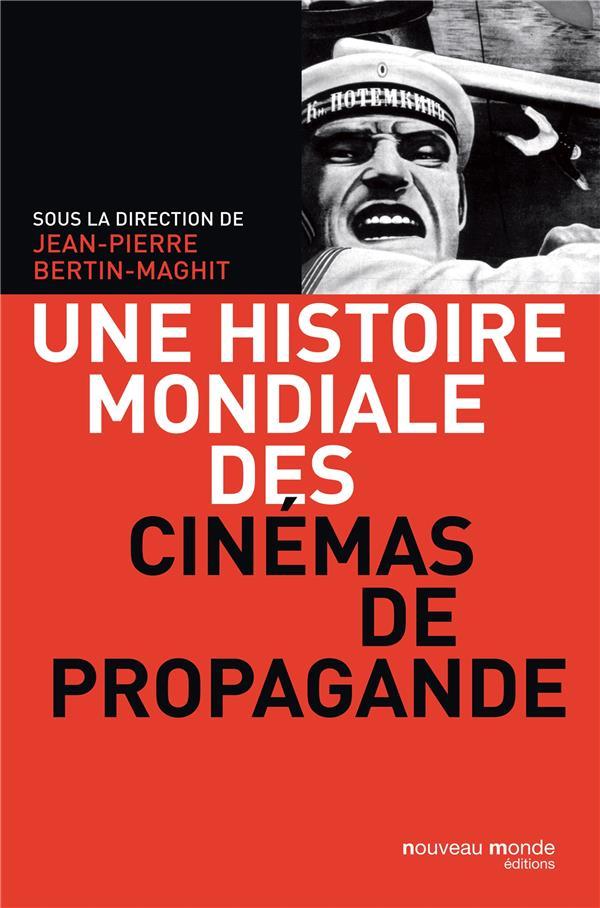 UNE HISTOIRE DES CINEMAS DE PROPAGANDE