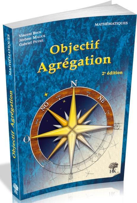 Objectif Agregation (2e Edition)