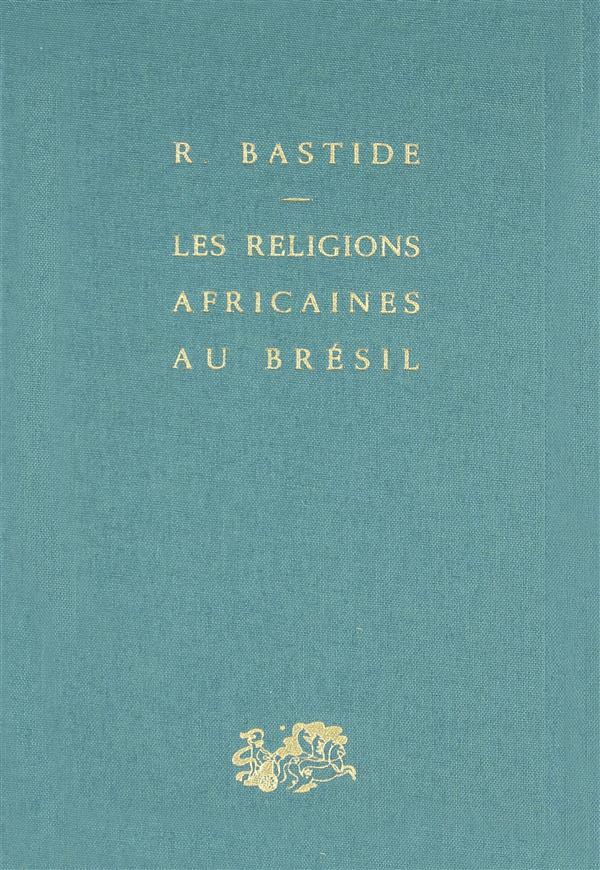LES RELIGIONS AFRICAINES AU BRESIL *