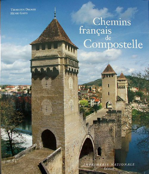 CHEMINS FRANCAIS DE COMPOSTELLE