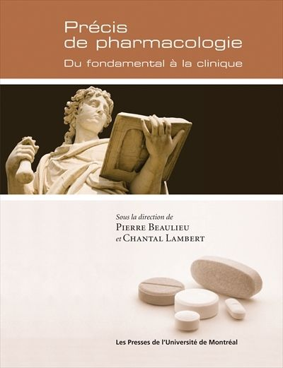Precis De Pharmacologie ; Du Fondamental A La Clinique