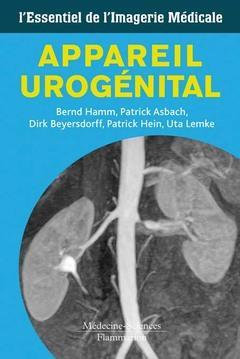 Appareil Urogenital ; L'Essentiel De L'Imagerie Medicale