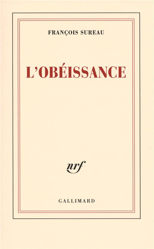 Obéissance (L')   Sureau, François. Auteur