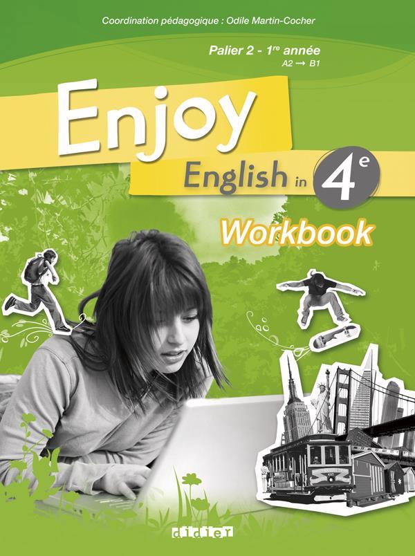 Enjoy English In; 4eme ; Workbook (Edition 2008)