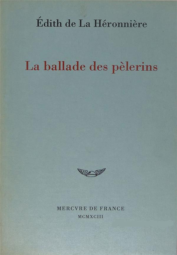 LA BALLADE DES PELERINS