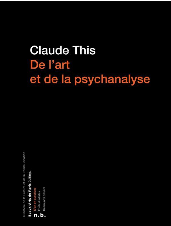 De l'art et de la psychanalyse, freud et lacan