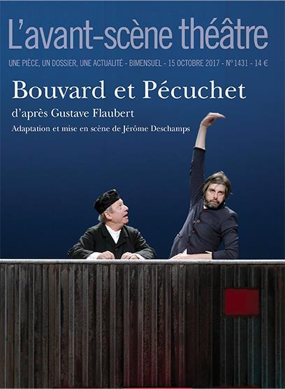 REVUE L'AVANT-SCENE THEATRE N.1431 ; B ouvard et Pécuchet