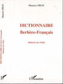 Dictionnaire Berbere-Francais ; Dialecte Des Ntifa