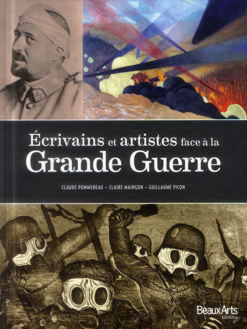Ecrivains et artistes face à la Grande Guerre | Pommereau, Claude. Auteur