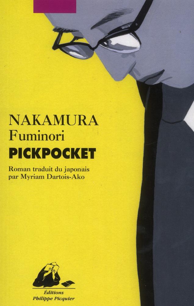 Pickpocket | Nakamura, Fuminori. Auteur