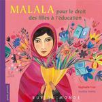 Couverture de Malala, pour le droit des filles à l'école