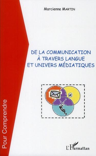 De La Communication A Travers Langue Et Univers Mediatiques