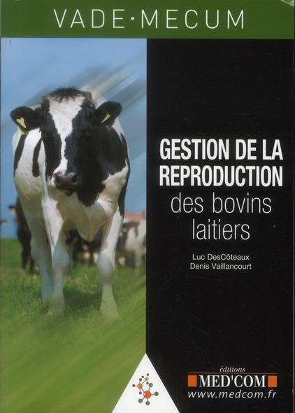 Vade-Mecum De Gestion De La Reproduction Des Bovins Laitiers