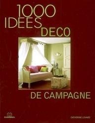 1000 Idees; 1000 Idees Deco De Campagne