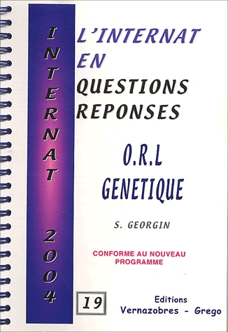 L'Internat En Questions Reponses ; O.R.L, Genetique
