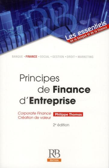 Principes De Finance D'Entreprise ; Corporate Finance ; Creation De Valeur.