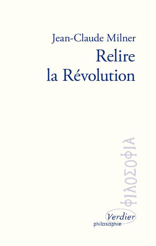 RELIRE LA REVOLUTION