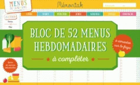 Bloc de 52 menus hebdomadaires à compléter mémoniak