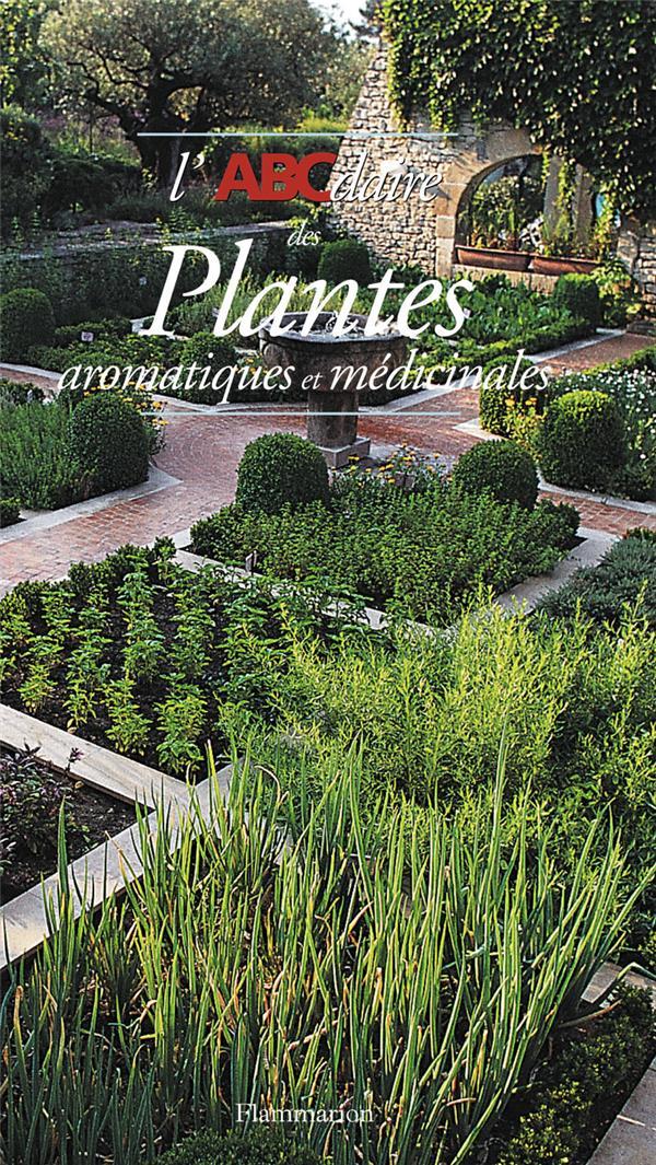L'Abcdaire Des Plantes Aromatiques Et Medicinales