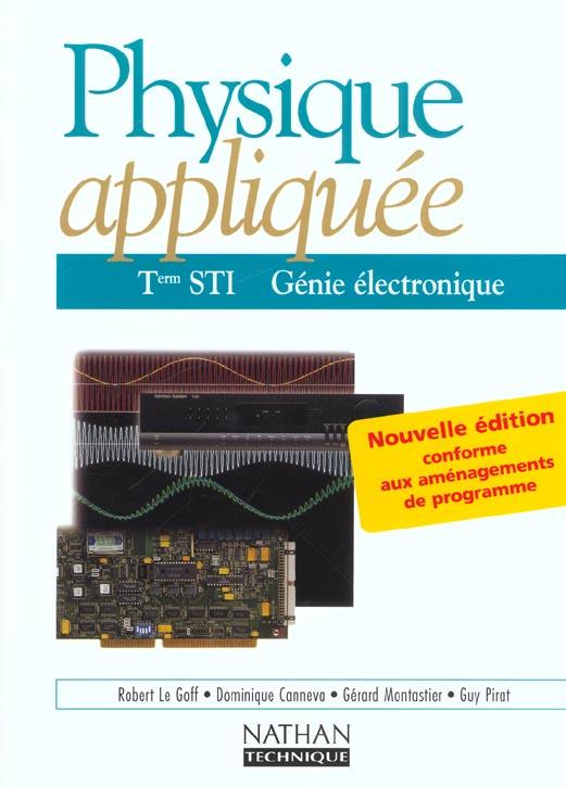 Physique Appliquee ; Terminale Sti ; Genie Electronique ; Livre De L'Eleve (Edition 2002)