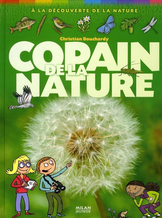 Copain De La Nature (Edition 2010)