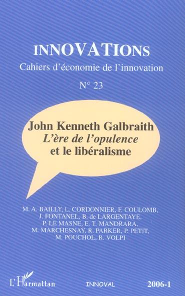Revue Innovations T.23; John Kenneth Galbraith ; L'Ere De L'Opulence Et Le Liberalisme