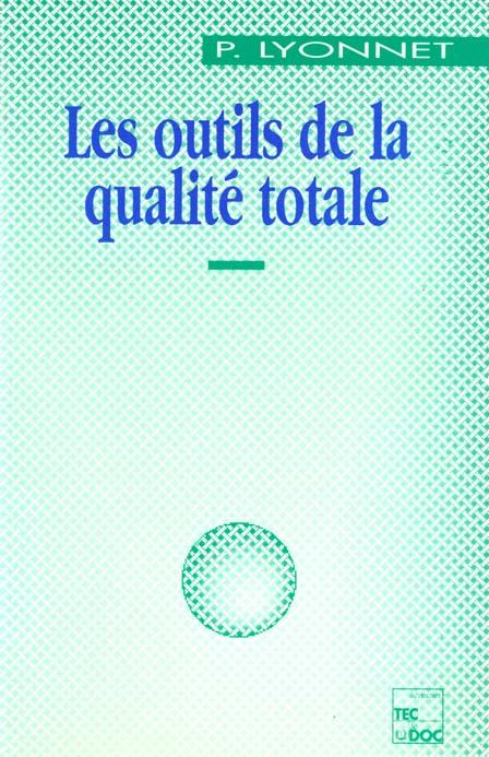 Les Outils De La Qualite Totale