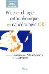 Prise En Charge Orthophonique En Cancerologie Orl