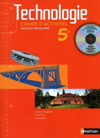 Technologie ; 5eme ; Cahier D'Activites (Edition 2010)