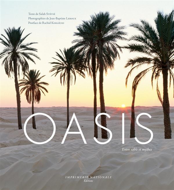 Oasis ; jardins du désert