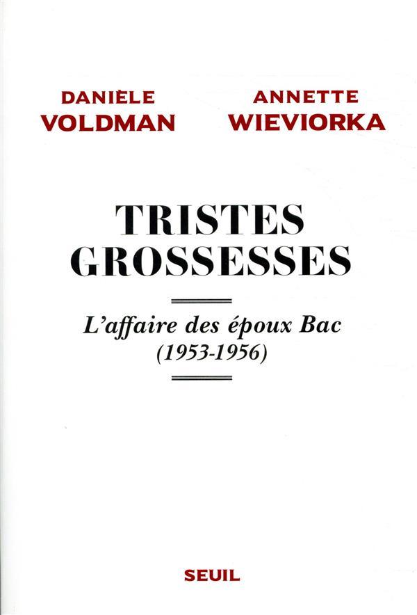TRISTES GROSSESSES, L'AFFAIRE DES EPOUX BAC (1953-1956)