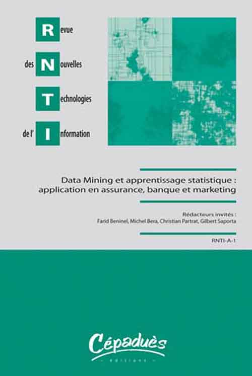 Data Mining Et Apprentissage Statistique ; Application En Assurance, Banque Et Marketing