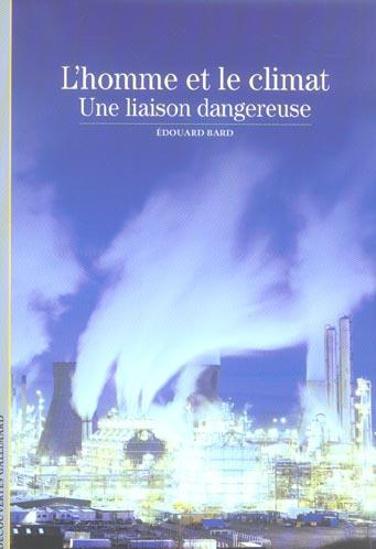 L'Homme Et Le Climat(Une Liaison Dangereuse)