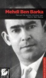 Couverture de Mehdi Ben Barka. Recueil De Textes Introduit Par Bachir Ben Barka
