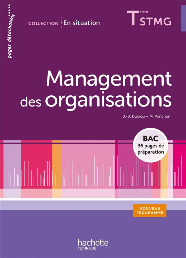 En Situation; Management Des Organisations ; Terminale Stmg ; Livre De L'Eleve