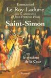SAINT-SIMON OU LE SYSTEME DE LA COUR
