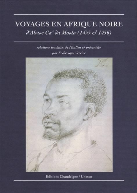 VOYAGES EN AFRIQUE NOIRE 1455-1456