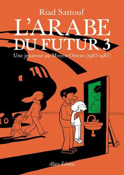 L'arabe du futur t.3