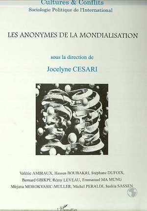 Revue Cultures & Conflits; Les Anonymes De La Mondialisation