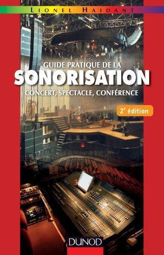 Guide Pratique De La Sonorisation (2e Edition)