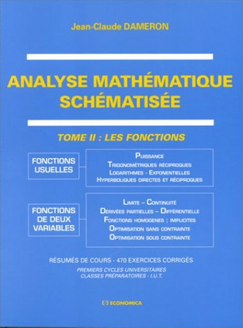 Analyse Mathematique Schematisee ,Tome 2 : Les Fonctions