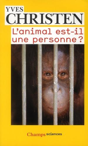 L'ANIMAL EST-IL UNE PERSONNE?