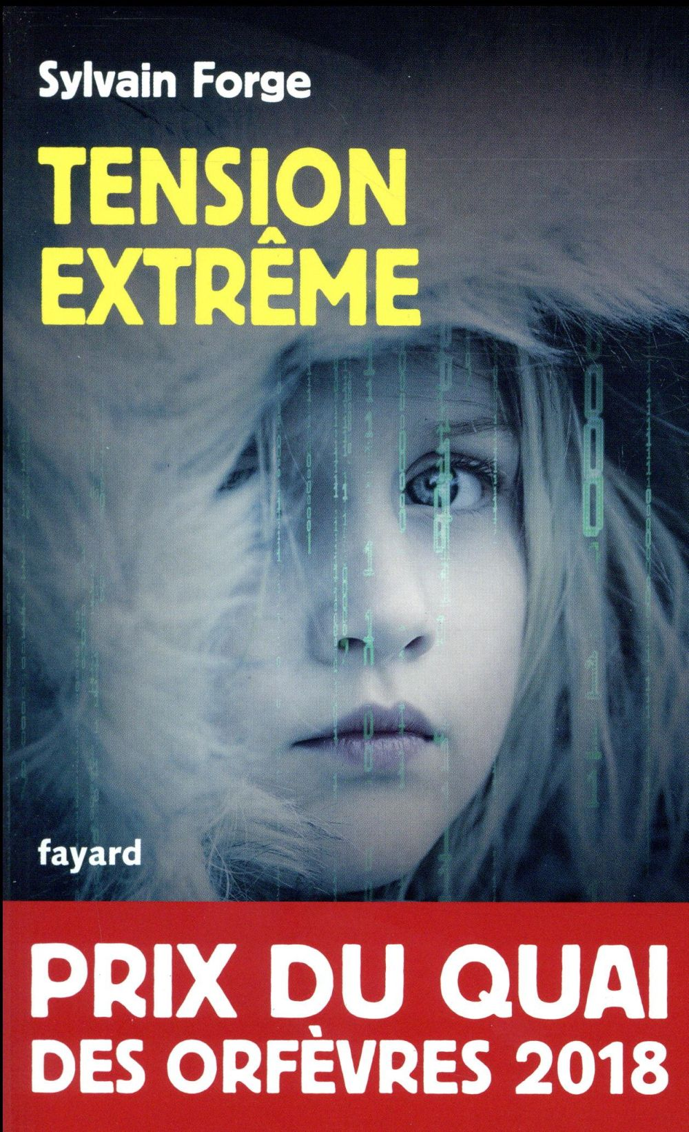 Tension extrême : roman | Forge, Sylvain. Auteur