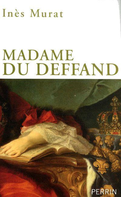MADAME DU DEFFAND