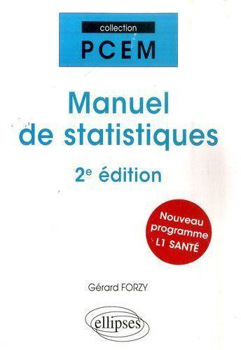 Manuel De Statistiques 2eme Edition Nouveau Programme L1 Sante