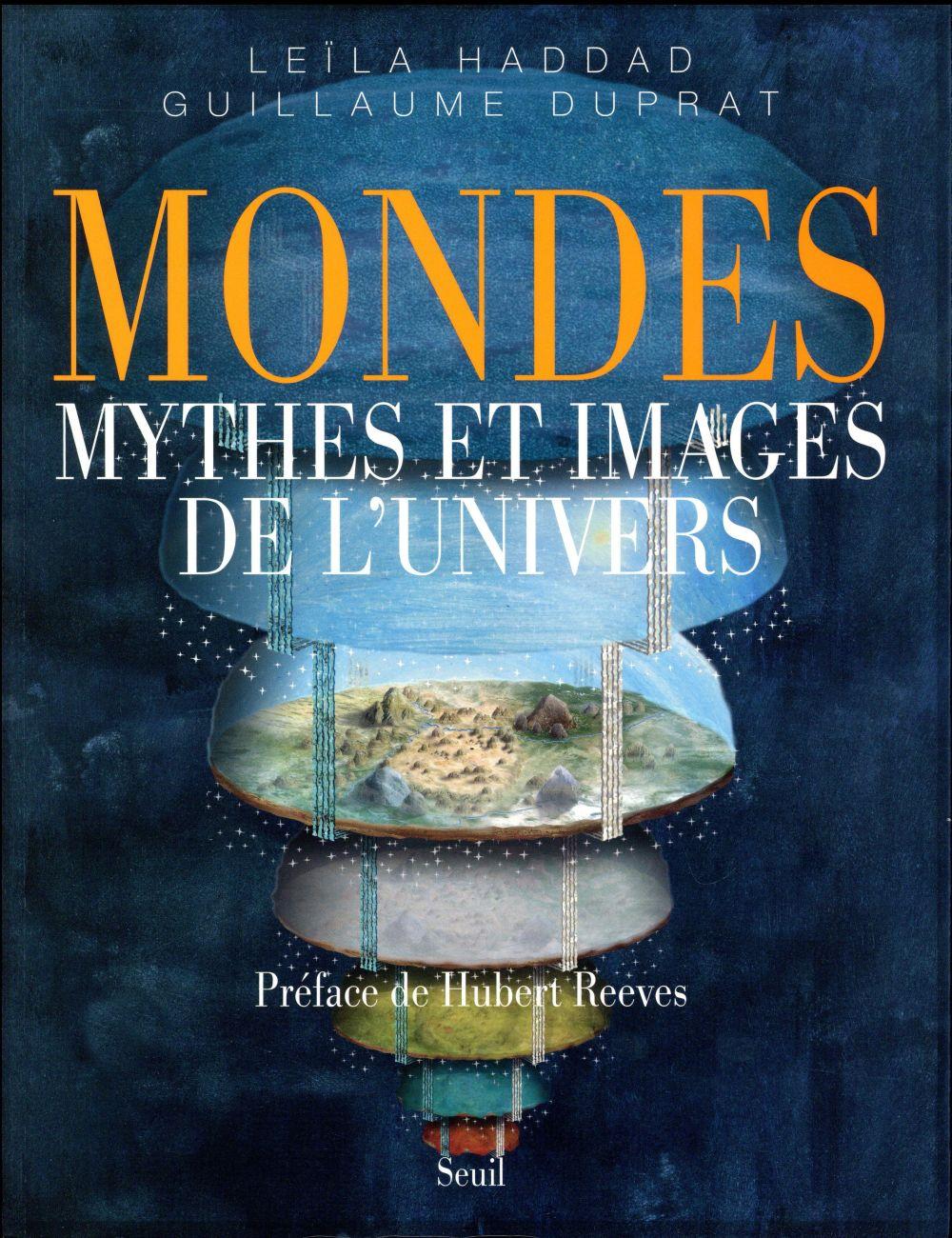 Mondes ; mythes et images de l'univers