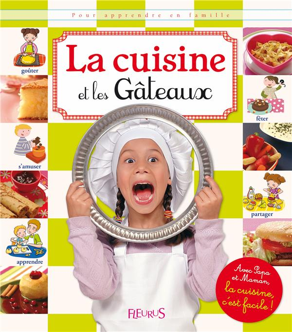 La Cuisine Et Les Gateaux