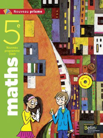 Nouveau Prisme; Mathematiques ; 5eme ; Livre De L'Eleve (Programme 2009)